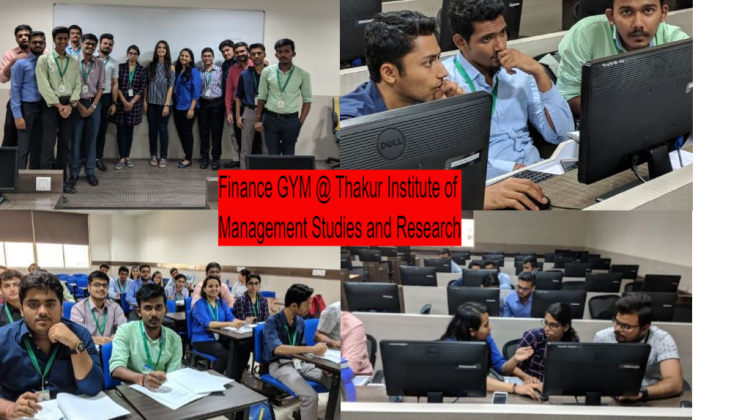 Finance GYM was at Thakur Institute of Management Studies and Research
